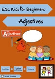 ESL Kids for Beginners (Adjectives)