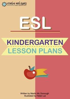 ESL Kindergarten Lesson Plans (90 LESSONS PLANS)