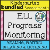 ESL Kindergarten Progress Monitoring BUNDLE (Reading Writi