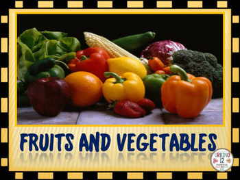 FRUITS AND VEGETABLES FOR ELLS