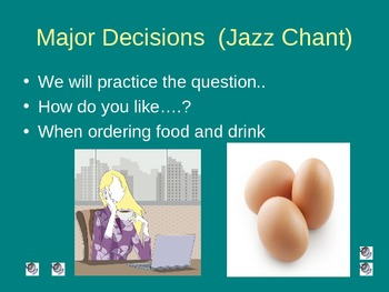 Major Decisions  Jazz Chant for ELLS