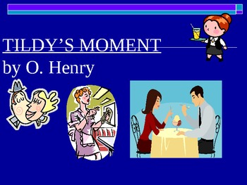 Tildy's Moment by O.Henry