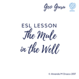 ESL Lesson: Old Mule in the Well