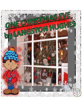 One Christmas Eve.One Christmas Eve By Langston Hughes Worksheet