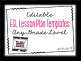 Editable ESL Lesson Plan Templates