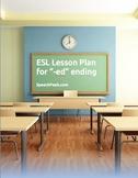 """ESL Lesson Plan for """"-ed"""" ending"""