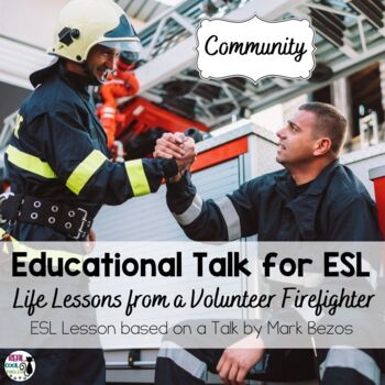 ESL Lesson for TED Talk: A Life Lesson from a Volunteer Firefighter Freebie
