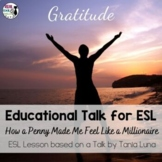 ESL Lesson for TED Talk: How a Penny Made Me Feel Like a Millionaire