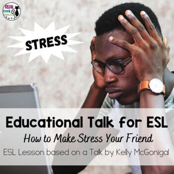 ESL Lesson for TED Talk - How to Make Stress Your Friend