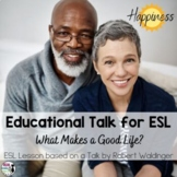 ESL Lesson for TED Talk: What Makes a Good Life?