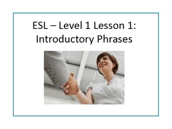 Beginner ESL: Level 1 Lesson 1: Introductions