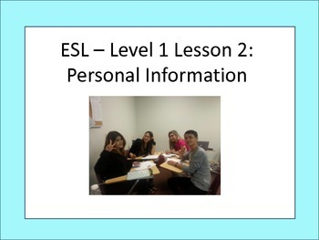 Beginner ESL: Level 1 Lesson 3 - Classroom Material
