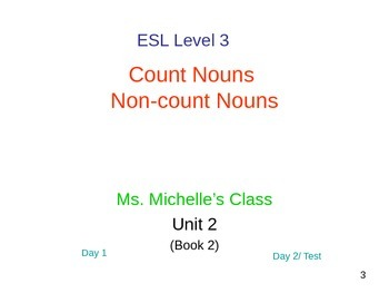 ESL Level 3 Unit 2b: Count nouns & Non-count nouns (foods)