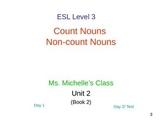 ESL Level 3 Unit 2b: Count nouns & Non-count nouns (foods)