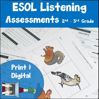 ESL Listening Assessments Second and Third Grade