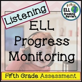 ESL Listening Progress Monitoring, Fifth Grade