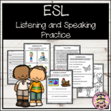 ESL Listening and Speaking Practice