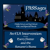 "ESL Middle School and ESL High School ELA Intervention: Harry Potter ""PASSages"""