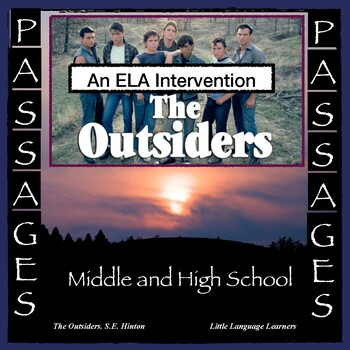 """ESL Middle School and ESL High School ELA Intervention: The Outsiders """"PASSages"""""""