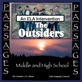 "ESL Middle School and ESL High School ELA Intervention: The Outsiders ""PASSages"""