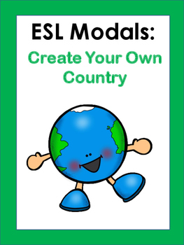 ESL Modals: Build a Country