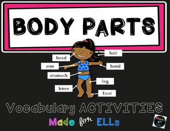 ESL Newcomer Body Parts Vocabulary Activities