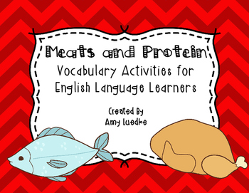 ESL Newcomer Meats and Proteins Vocabulary Activities