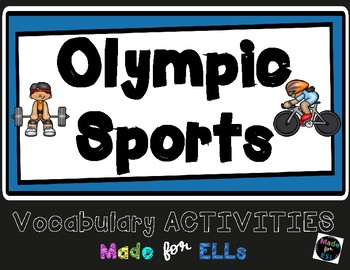 ESL Newcomer Olympic Sports Vocabulary Activities