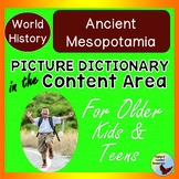 ESL Newcomer Activities: Picture Dictionary in the Content Area Mesopotamia