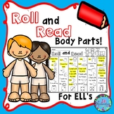 ESL Activities:  Roll and Read Body Parts! Fun ELL Game and ELL Vocabulary