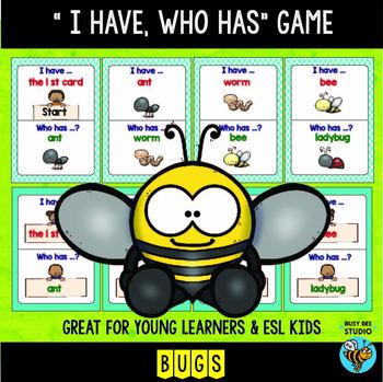 """ESL Newcomer Vocabulary Game: Bugs """"I have, who has?"""""""