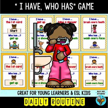 """ESL Newcomer Vocabulary Game: Daily Routines """"I have, who has?"""""""