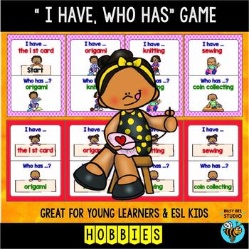 I have, who has | Hobbies | Vocabulary Games for Young Learners and ESL/ELL Kids