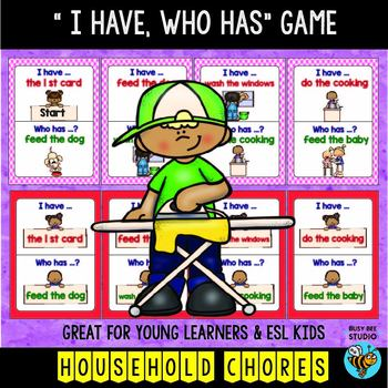 """ESL Newcomer Vocabulary Game: Household Chores """"I have, who has?"""""""