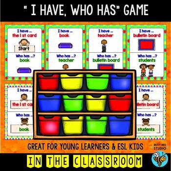 ESL Game: In the Classroom (I have, who has)