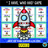 """ESL Newcomer Vocabulary Game: SPACE """"I have, who has?"""""""