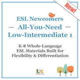 ESL Newcomers All-You-Need -- Low-Intermediate 1