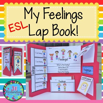 ESL Vocabulary for Beginners!  (ELL Newcomer Feelings Lapbook)
