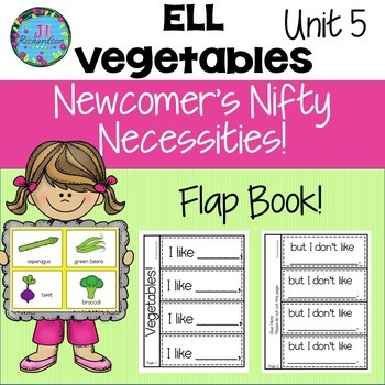 ESL NEWCOMER Vegetable Interactive Printables!  Unit 5 ELL Activities