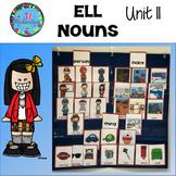 ESL Nouns-  Unit 11 ESL Newcomer Activities