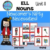 ESL Nouns-  Unit 11 ESL Newcomer Activities ELL Beginners