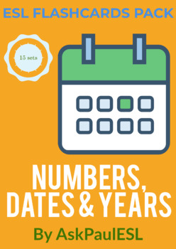 ESL Numbers, Dates & Years (Flashcards Pack)