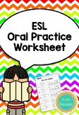 ESL Oral Practice Worksheet