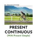 ESL PRES SIMPLE Vs PRES CONTINUOUS Worksheet Pack