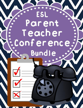 ESL Parent Teacher Conference and Meeting Pack