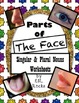 ESL Parts of the Body: The Face Grammar Worksheets Singular Plural