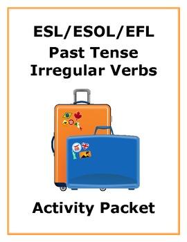 ESL Past Tense Irregular Verbs - Activity Packet