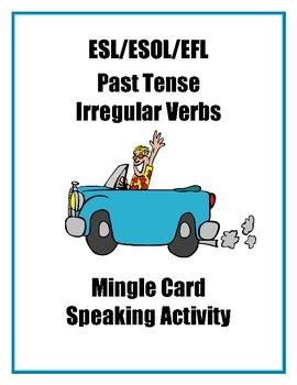 ESL Past Tense Irregular Verbs - Mingle Card Speaking Activity