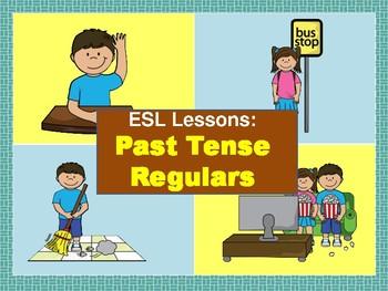 ESL: Past Tense Regulars
