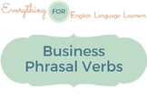 ESL Phrasal Verbs: Business